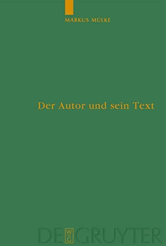 Der Autor und sein Text: Markus M�lke