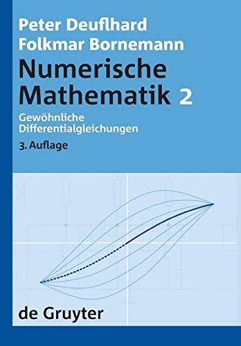 9783110203561: Numerische Mathematik: Gewöhnliche Differentialgleichungen (de Gruyter Lehrbuch) (German Edition)
