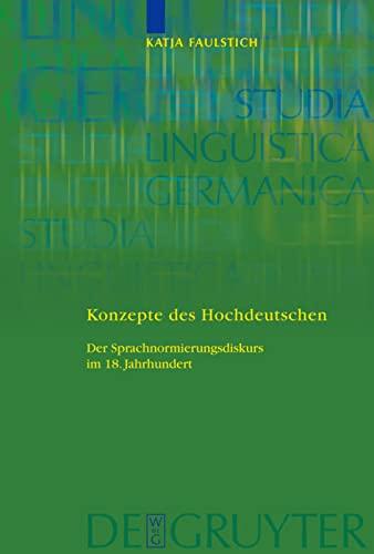 9783110203653: Konzepte des Hochdeutschen (Studia Linguistica Germanica)