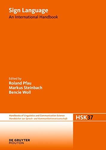 9783110204216: Sign Language: An International Handbook (Handbücher Zur Sprach- Und Kommunikationswissenschaft / Hand)