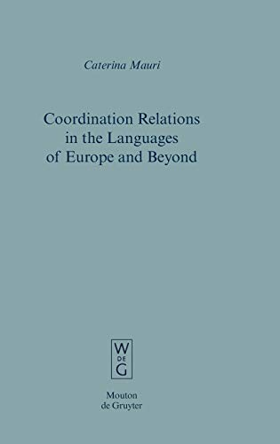 Coordination Relations in the Languages of Europe and Beyond: Mauri, Caterina