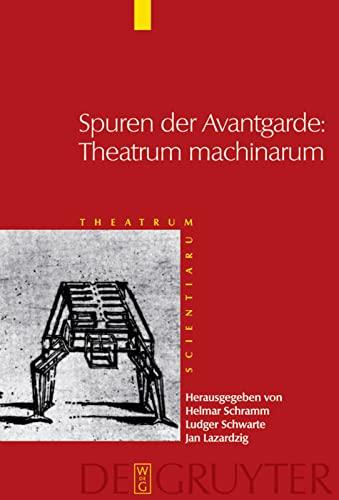 Spuren Der Avantgarde: Theatrum Machinarum: Schramm