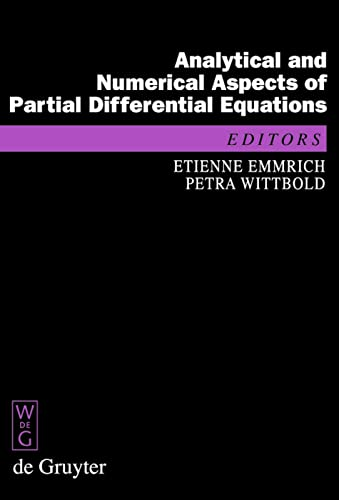 9783110204476: Analytical and Numerical Aspects of Partial Differential Equations: Notes of a Lecture Series (De Gruyter Proceedings in Mathematics)