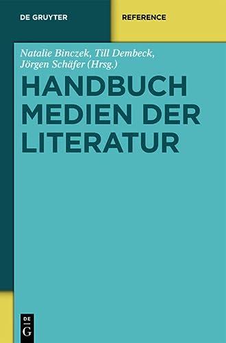 9783110204933: Handbuch Medien Der Literatur (de Gruyter Handbook) (German Edition)