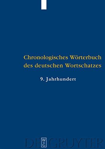9783110205022: Der Wortschatz des 9. Jahrhunderts: (Titelabkürzung: ChWdW9)
