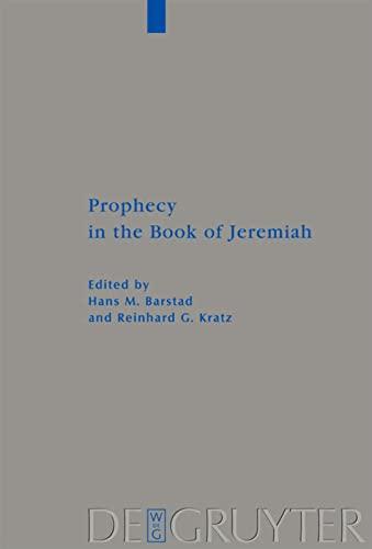 9783110205060: Prophecy in the Book of Jeremiah (Beihefte Zur Zeitschrift Fur die Alttestamentliche Wissenschaft)