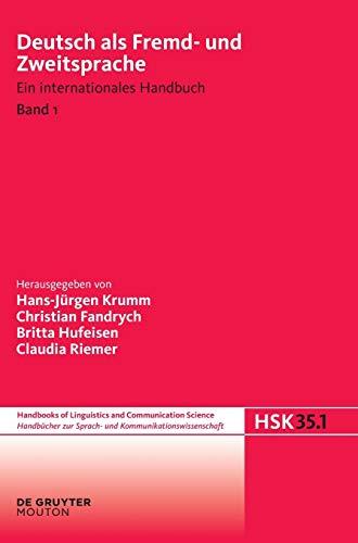 9783110205077: Deutsch als Fremd- und Zweitsprache: Ein internationales Handbuch Band 1 (Handbucher Zur Sprach- Und Kommunikations-Wissenschaft)