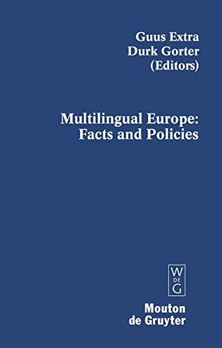 9783110205121: Multilingual Europe: Facts and Policies (Contributions to the Sociology of Language)