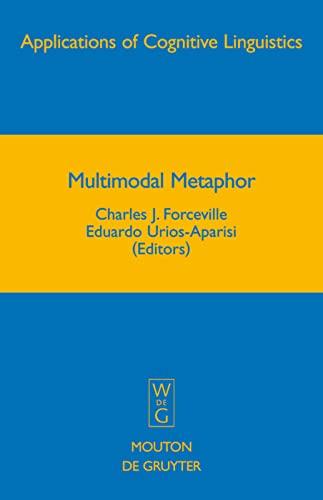 9783110205152: Multimodal Metaphor (Applications of Cognitive Linguistics)