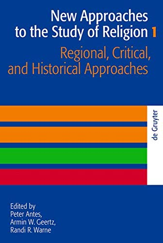 9783110205510: 1: Regional, Critical, and Historical Approaches (New Approaches to the Study of Religion)