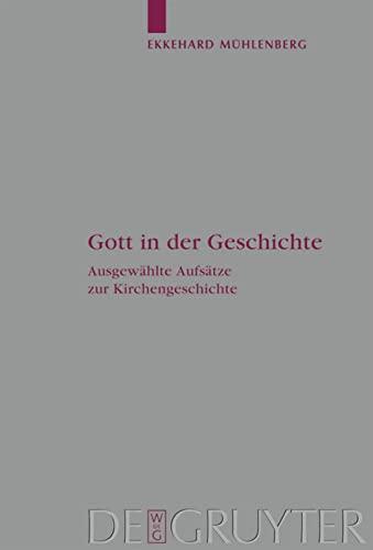 Gott in der Geschichte: Ekkehard Mühlenberg
