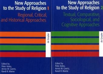 New Approaches to the Study of Religion, 2 Vol.: Peter Antes
