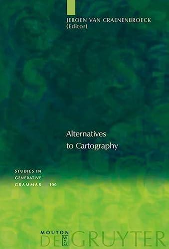 9783110206036: Alternatives to Cartography (Studies in Generative Grammar)