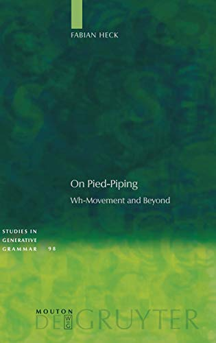 9783110206050: On Pied-Piping: Wh-Movement and Beyond (Studies in Generative Grammar)