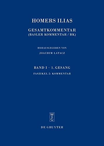 Ilias Buch 1. Kommentar: Joachim Latacz