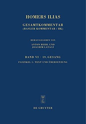 Homers Ilias Gesamtkommentar, Auf Der Grundlage Der: Mitarbeit: West, Martin
