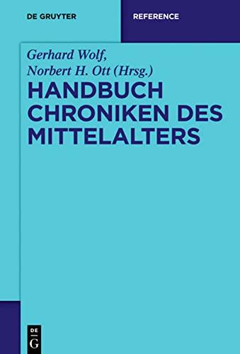 9783110206272: Handbuch Chroniken des Mittelalters (De Gruyter Reference)