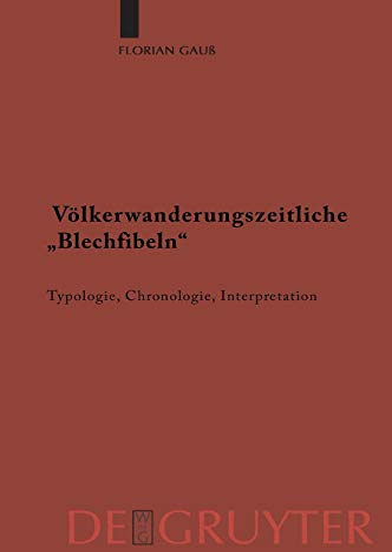"Völkerwanderungszeitliche ""Blechfibeln"": Florian Gau�"