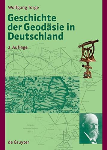 9783110207194: Geschichte der Geodäsie in Deutschland