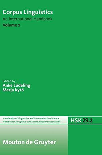 9783110207330: Corpus Linguistics. Volume 2 (Handbucher zur Sprach- und Kommunikationswissenschaft / Handbooks of Linguistics and Communication Science (HSK))