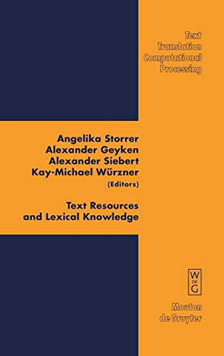 Text Resources and Lexical Knowledge: Selected Papers from the 9th Conference on Natural Language ...