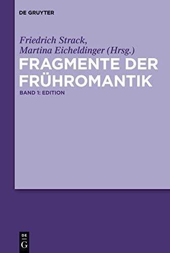 Fragmente der Frühromantik: Friedrich Strack