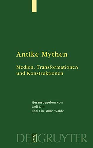 9783110209099: Antike Mythen: Medien, Transformationen und Konstruktionen