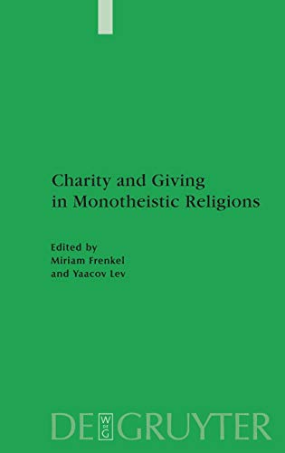 Charity and Giving in Monotheistic Religions: Yaacov Lev