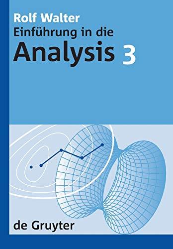 9783110209600: Einführung in die Analaysis 3 (De Gruyter Lehrbuch)