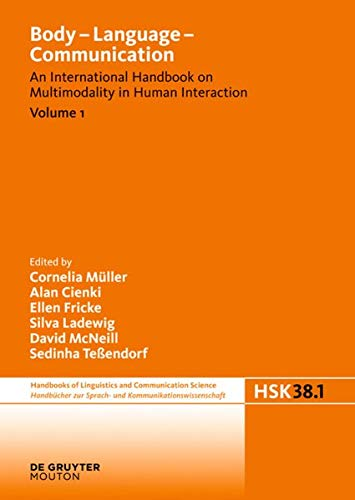 9783110209624: Body - Language - Communication. Volume 1 (Handbucher zur Sprach- und Kommunikationswissenschaft / Handbooks of Linguistics and Communication Science (HSK))