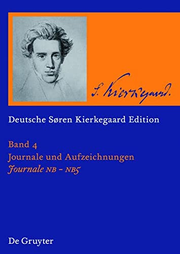 9783110212235: Journale NB . Nb2 . Nb3 . Nb4 . Nb5 (Deutsche Soren Kierkegaard Edition) (German Edition)
