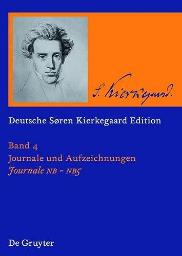 9783110212235: Deutsche Søren Kierkegaard Edition (DSKE). Journale NB · NB2 · NB3 · NB4 · NB5 (Deutsche Soren Kierkegaard Edition)