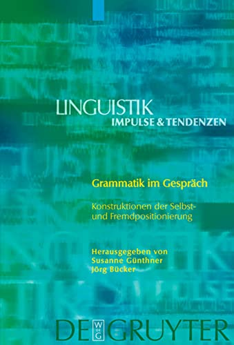 9783110213621: Grammatik im Gespräch (Linguistik - Impulse & Tendenzen) (German Edition)