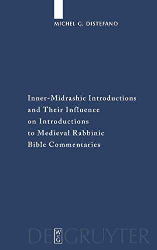 Inner-Midrashic Introductions and Their Influence on Introductions to Medieval Rabbinic Bible ...