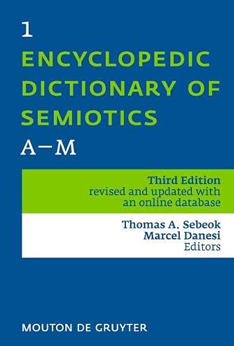 9783110213706: Encyclopedic Dictionary of Semiotics