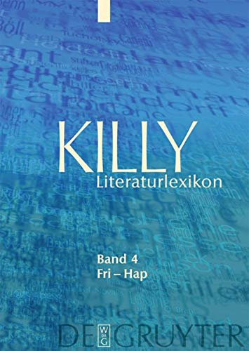 9783110213904: Killy Literaturlexikon: Fri – Hap (German Edition)