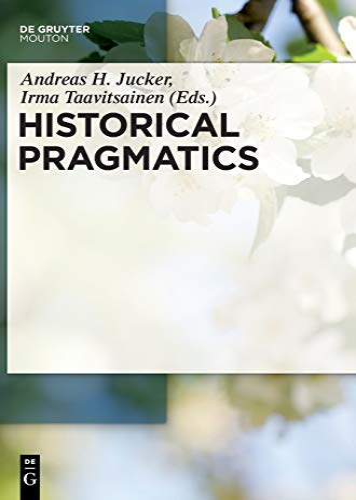 Historical Pragmatics (Hardback)