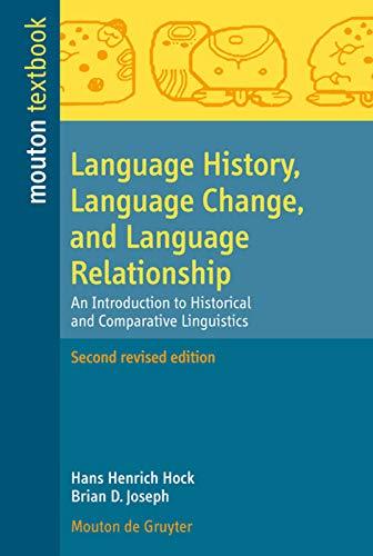 9783110214291: Language History, Language Change, and Language Relationship (Mouton Textbook)