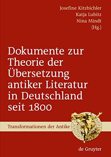 Dokumente zur Theorie der ?bersetzung antiker Literatur: Josefine Kitzbichler, Katja