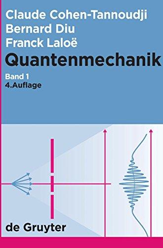 9783110215199: Cohen-Tannoudji, Claude; Diu, Bernard; Laloe, Franck: Quantenmechanik. Band 1