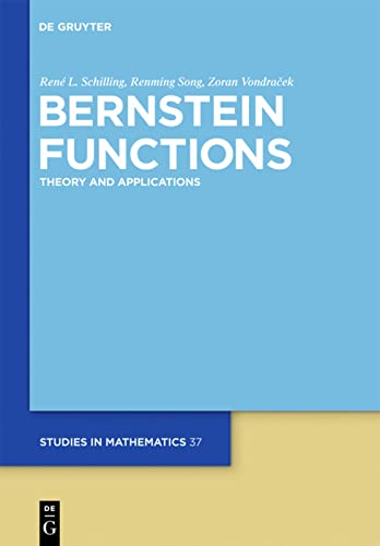 9783110215304: Bernstein Functions: Theory and Applications (de Gruyter Studies in Mathematics)