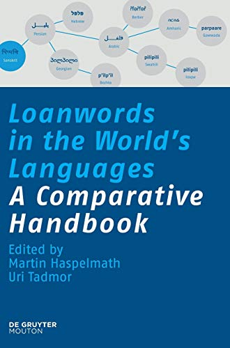 Loanwords in the World's Languages: Martin Haspelmath