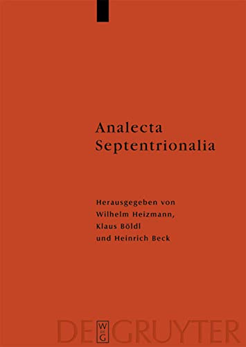 Analecta Septentrionalia (Reallexikon Der Germanischen Altertumskunde -: Wilhelm Heizmann; Klaus