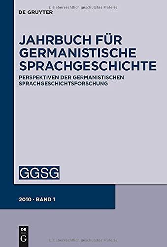 9783110220148: Schmid, Hans Ulrich; Ziegler, Arne: Jahrbuch für Germanistische Sprachgeschichte / Jahrbuch für Germanistische Sprachgeschichte: Perspektiven der ... Fur Germanistische Sprachgeschichte)