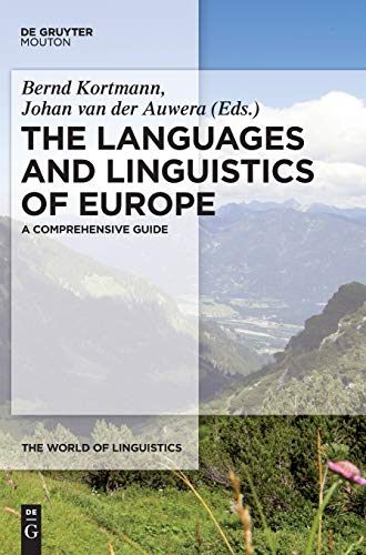 9783110220254: The Languages and Linguistics of Europe: A Comprehensive Guide (The World of Linguistics)