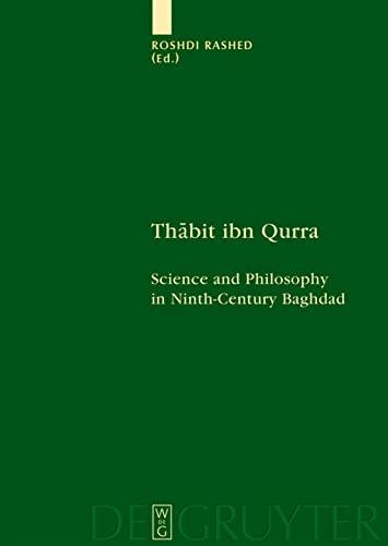 9783110220780: Thabit ibn Qurra: Science and Philosophy in Ninth-Century Baghdad (Scientia Graeco-Arabica)