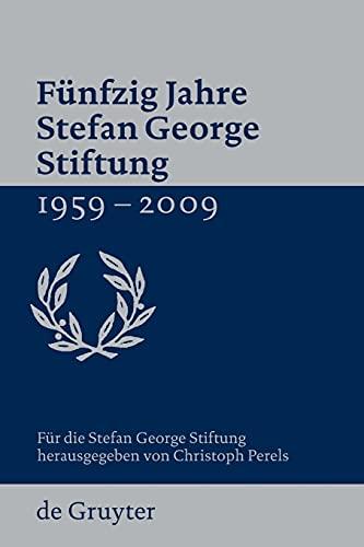 9783110220841: Fünfzig Jahre Stefan George Stiftung 1959-2009 (German Edition)