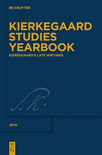Kierkegaard's Late Writings (Kierkegaard Studies) (3110223015) by Cappelørn, Niels Jørgen