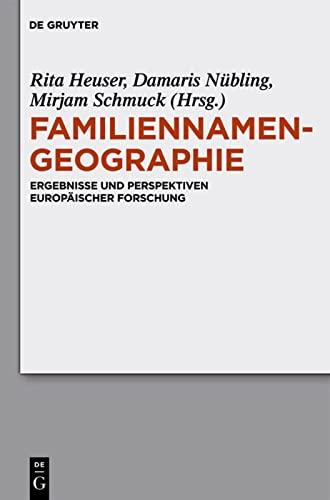 9783110223828: Familiennamengeographie: Ergebnisse und Perspektiven europäischer Forschung (Studia Linguistica Germanica) (German Edition)