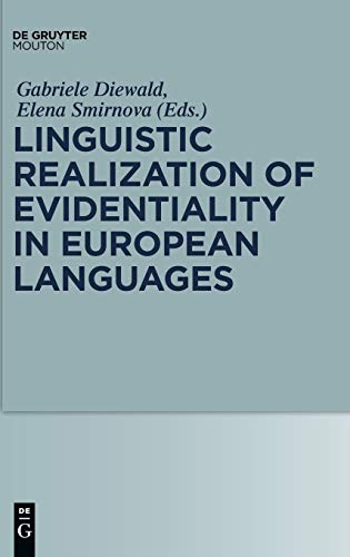 9783110223965: Linguistic Realization of Evidentiality in European Languages (Empirical Approaches to Language Typology)